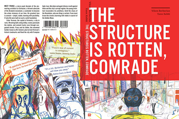 "Author Viken Berberian and Illustrator Yan Kebbi's newest work, ""The Structure is Rotten, Comrade"""