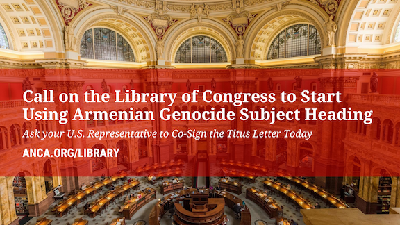Nevada Congresswoman Dina Titus is leading a Congressional effort calling on the Library of Congress to properly categorize the Armenian Genocide in its subject heading list.