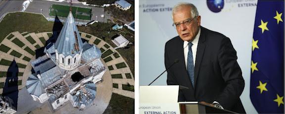 High Representative/Vice-President Josep Borrell (right) deplored Azeri attacks on Shushi's Ghazanchetsots Cathedral.