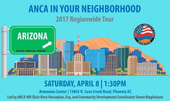 """ANCA in Your Neighborhood"" to visit Phoenix, Arizona on April 8, 2017"