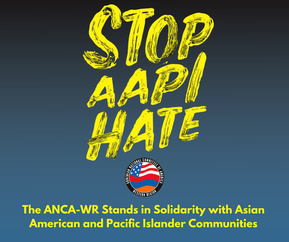 ANCA-WR stands in solidarity with Asian American Pacific Islander community