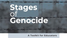 """The Genocide Education Project and Woven Teaching's """"Stages of Genocide: A Toolkit for Educators"""""""